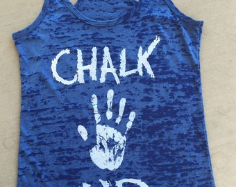 Chalk Up burnout tank. Women's Workout Tank. Cross Training Tank Top. Gym Tank.Exercise Tank Top. Running Tank. Fitness Tank Too