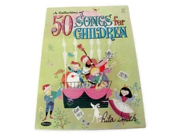 Vintage Children's Song Book, 1960's Whitman 50 Songs for Children, Kids Music Book, Sheet Music Book