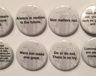 """8 Yoda Star Wars Quotes  1 1/4"""" Pinback Clasp Buttons"""