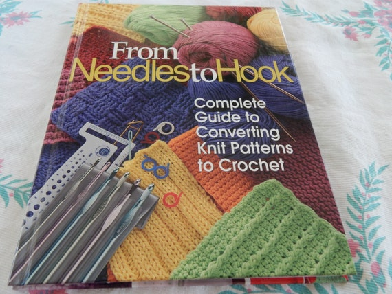 From Needles To Hook Complete Guide To Converting Knitting