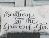 Southern By the Grace of God Pillow Decor Pillow Small Pillow Home Decor