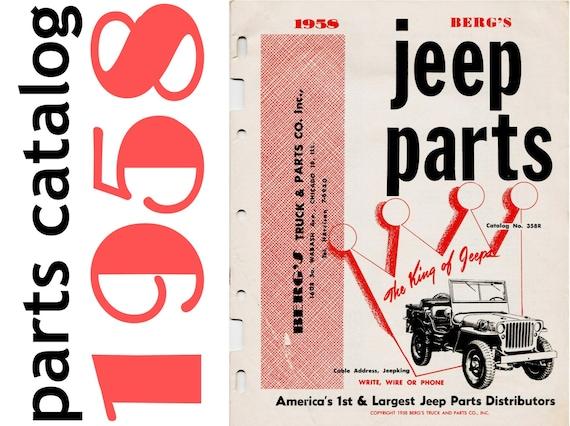 Classic Car Parts Catalog: 1958 Jeep Parts Catalog Berg's Truck & Parts Co. Jeep