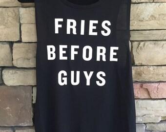 Fries Before Guys Sleeveless Tank- Black
