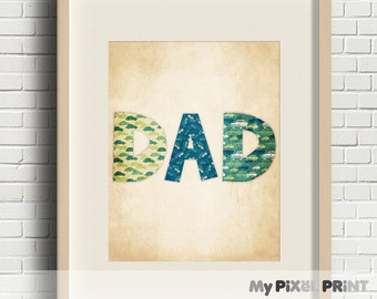 Gift For Dad, Father's Day Print, Father's Day Printable, Father's Day Gift, Mom Print / 8x10 Digital Print / My Pixel Print