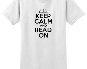 Keep Calm and Read On T-Shirt 2000 - KC-36