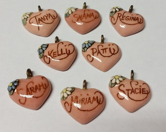 Pick One----Tanya---Shana----Regina---Patti--Sarah---Miriam----Stacie----Vintage Ceramic Heart Name Pendant