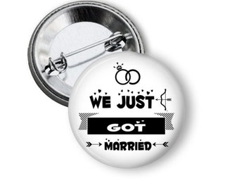 We Just Got Married Button Set, Newlywed Button Pins, Marriage Buttons, Gifts for Newlyweds, Honeymoon Buttons, Buttons for Honeymoon
