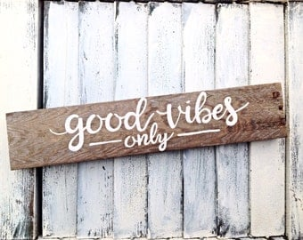 Inspirational Good Vibes Only Wall Art Reclaimed Wooden Sign Wall Decor