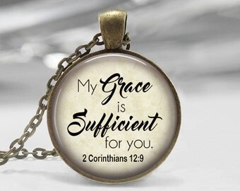 Bible Verse Glass Photo Pendant Religious Jewelry Christian Gift Necklace Bible class Ladies Retreat 2 Cor 12:9 My Grace is Sufficient