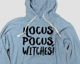 Funny Halloween Hoodie, Hocus Pocus, Witches!