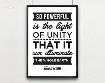 """8x10 & A4 Instant Download INSPIRATIONAL BAHA'i QUOTE: """"So powerful is the light of unity.."""" Wall Art, Inspirational Poster Art"""