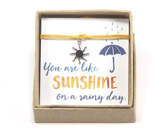 You are like sunshine on a rainy day bracelet - Sun Bracelet, Yellow cord bracelet, Summer Bracelet, Compliment Bracelet