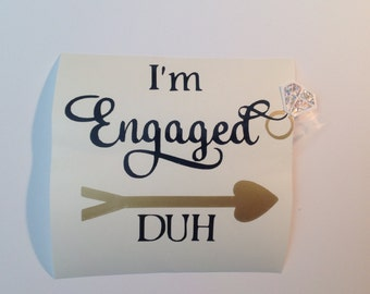 DIY I'm Engaged Duh  Vinyl Decals Make Your Own Coffee Mug Wedding Tumblers or Glasses
