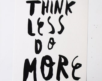 Think Less Do More A4 Print