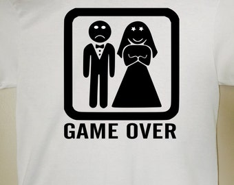 Game Over funny shirt - funny t-shirt