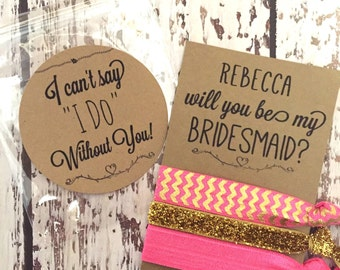 Will you be my Bridesmaid Card // Bridesmaid Proposal Gift - Hair Tie Favor - Wedding Favor - Custom Bridesmaid Proposal