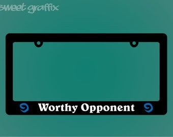 Worthy Opponent License Plate Frame