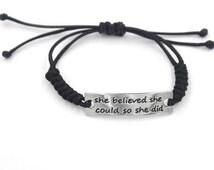 She Believed She Could twist Bracelet