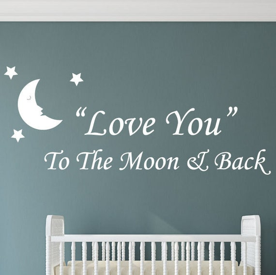 I Love You Quotes: Items Similar To Love You To The Moon And Back Baby Room