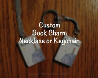 Custom Book Charm Necklace or Keychain