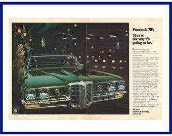 "1970 PONTIAC BONNEVILLE AUTOMOBILE Original 1969 Vintage Extra Large Color Print Ad - ""Pontiac's '70's This Is The Way It's Going To Be."""