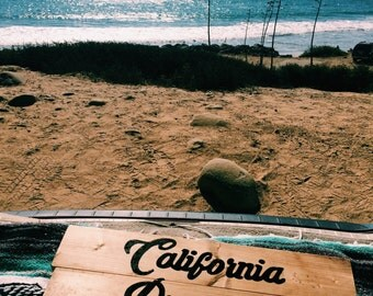 California Dreamin' wooden sign