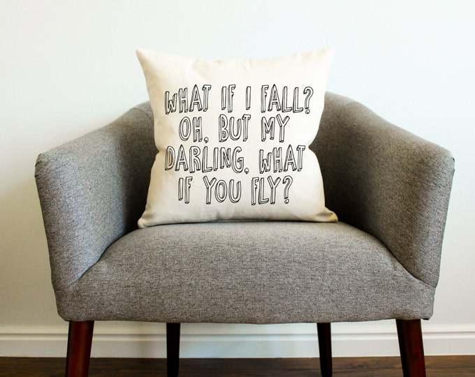 What If I Fall? Pillow - 2 Styles