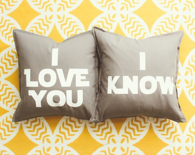"""Star Wars """"I Love You/I Know"""" Pillow Cover Set - Wedding Gift, Anniversary Gift, Star Wars Gift, Bedroom Decor, Star Wars New Home,"""