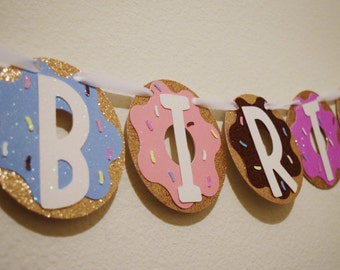 Donut Party Birthday Banner ; Glitter Doughnut Birthday Banner ; Sweets Party Decoration