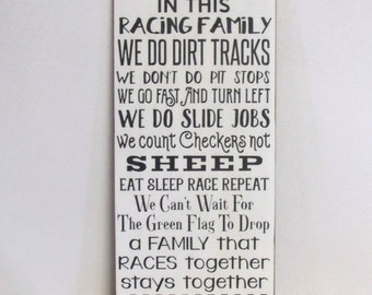 In This Racing Family, Wood Sign, 12x24, MADE to ORDER, Hand Painted, Stock Car Racing, Dirt Track Racing, SKU-911