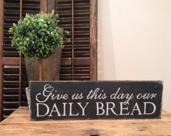 Give Us This Day Our Daily Bread Wall Decal Vinyl Wall