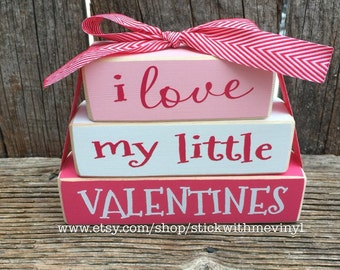 Valentine blocks, I love my little VALENTINES, mini stacker, valentines sign, valentines day decor, heart sign, heart decor