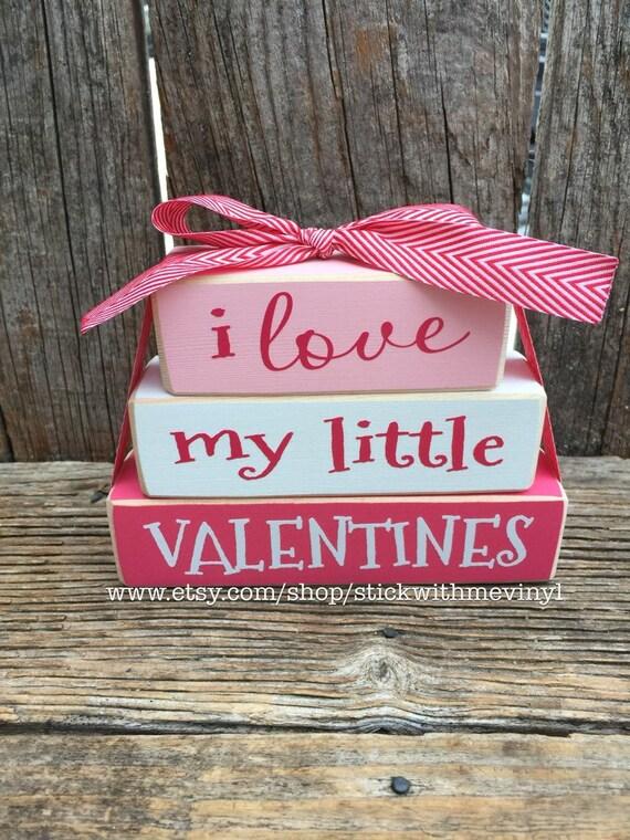 Valentines blocks I love my little VALENTINES LOVE blocks