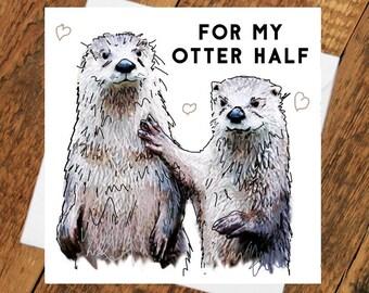 Otter Half birthday Card other Girlfriend boyfriend partner anniversary pun cute animal funny tierliebe drawing  him her wife husband