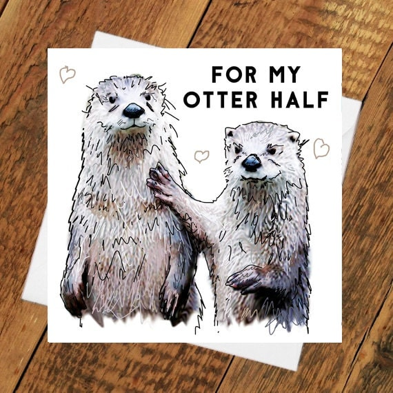 otter half birthday card other girlfriend boyfriend partner, Birthday card