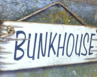 Bunkhouse, Western, Wooden, Antiqued Sign