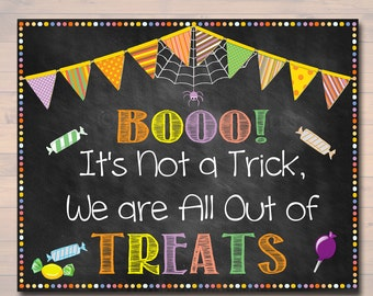 Out of Halloween Candy Sign, Chalkboard Halloween Decor, Fall Decorations, Trick or Treat Sign, Booo No More Treats Sign,  INSTANT DOWNLOAD