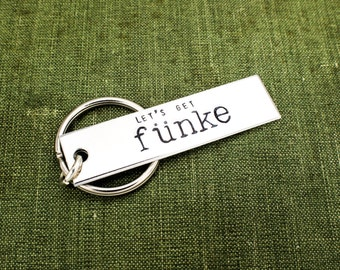 Let's Get Funke Keychain