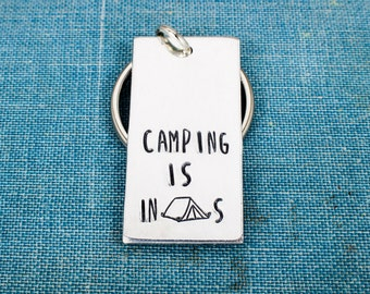 Camping Is InTENTS (Intense) Keychain