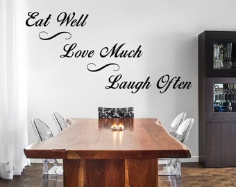 Eat Well Love Much Laugh Often Vinyl Wall Decal Dining Room Decal Handmade  Vinyl Wall Art