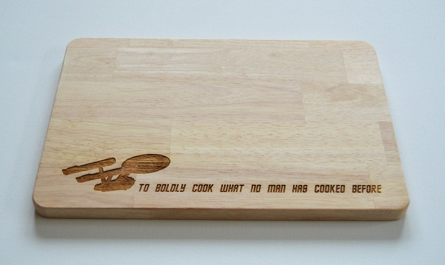 Star trek engraved wood chopping board to boldly go - Engraved wooden chopping boards ...
