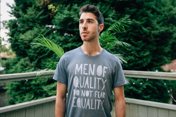 Men Of Quality Do Not Fear Equality T-Shirt - Slate