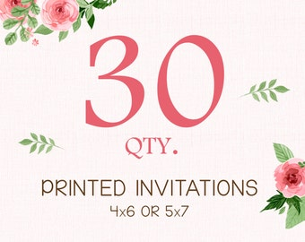 PRINTING SERVICE - 30 Color Printed Invitations on 100lb matte cardstock - Purchase with invitation of your choice - Free White Envelopes