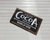 Hot Cocoa Bar Wood Sign Holiday Sign Christmas Sign Kitchen Sign Pallet Sign Home Decor