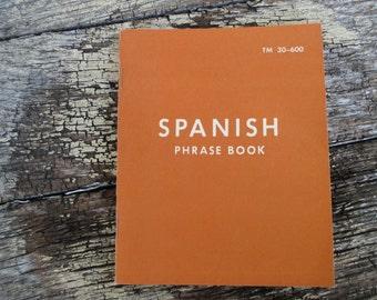 WWII Spanish Phrase Book TM 30-600