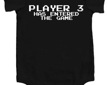 Player 3 Has Entered The Game Awesome Funny Baby Bodysuit One Piece Creeper Black w/ White Cool Personalized Baby Shower Gift