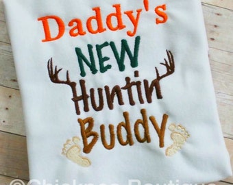 Instant Download: Daddy's New Huntin' Buddy Embroidery Design