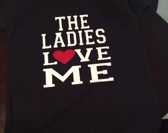 Ladies love me