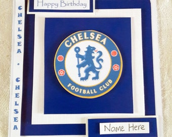 Chelsea FC Football Birthday Card, ALL Teams Available, Handmade Birthday Card, 3D Greeting Card, Chelsea Birthday Card