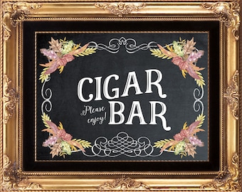 fall wedding sign, printable fall Cigar Bar sign, digital cigar bar sign, cigar bar sign, chalkboard cigar bar sign, 8 x 10, you print